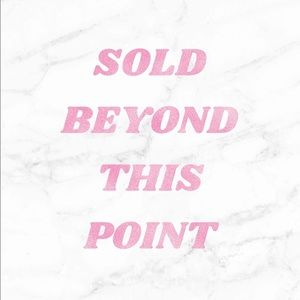 All items sold past this point 💘💗💘💗